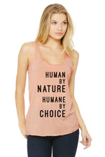 "Women's ""Human by nature, Humane by choice""  Racerback (text)"