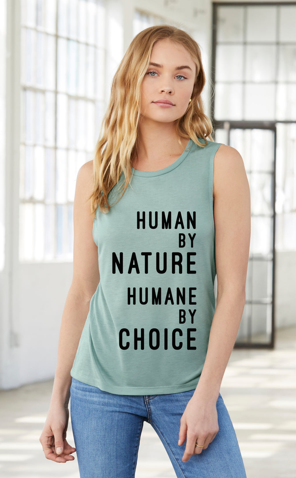 "Womens ""Human by nature, Humane by choice""  Muscle Tank (text)"