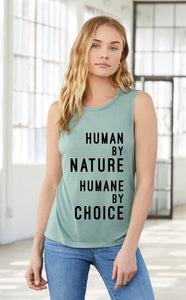 "Womens ""Human by nature, Humane by choice""  Muscle Tank (text) - Humane Apparel"