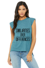 "Women's ""Similarities Over Differences"" Rolled Cuff Muscle,Humane Apparel  - Humane Apparel"