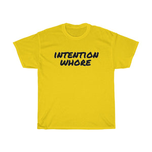 """Intention Whore"" (black letter) Unisex Heavy Cotton Tee"