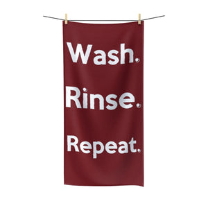 """ Wash. Rinse. Repeat "" (burgundy) Polycotton Towel"
