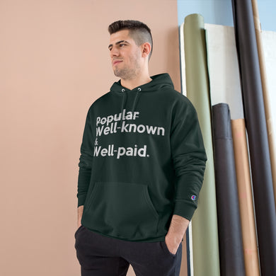 Well-Known & Well-Paid Champion x TeeAllAboutIt Unisex Hoodie