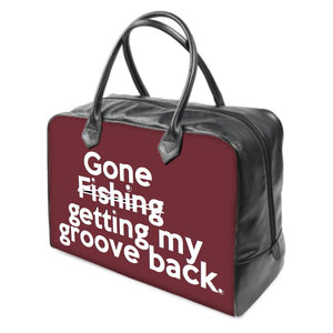 """Gone getting my groove back"" ..(wine) LEATHER Carry on Travel / Gym / Handbag"
