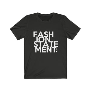 """FASHION STATEMENT"" Maze - Unisex Bella Canvas 3001 Jersey Short Sleeve Tee"