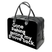 "Load image into Gallery viewer, ""Gone getting my groove back"" ...(black) leather carry on Travel / Gym /  Handbag"