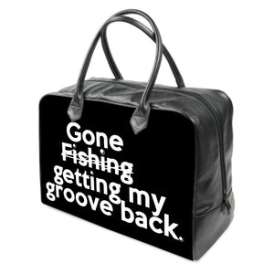 """Gone getting my groove back"" ...(black) leather carry on Travel / Gym /  Handbag"