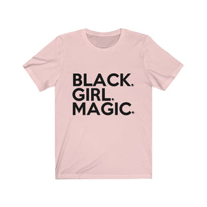 Black Girl Magic (big block front x signature series back) Bella Canvas™ Unisex Jersey Short Sleeve Tee