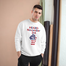 Load image into Gallery viewer, HEARD: NOVEMBER 3RD Champion x TeeAllAboutIt Sweatshirt (Red and Blue Letter/ Flag Fist)