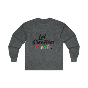 """Let Creatives Create"" ultra cotton long sleeve tee by ABAdd / S.t.a.r"