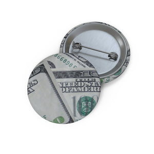 "Happy ""Presidents"" Day Custom Money Pin Buttons"