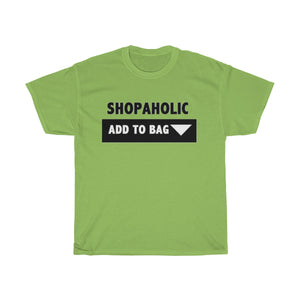 """ Shopaholic "" UNISEX Heavy Cotton Tee"