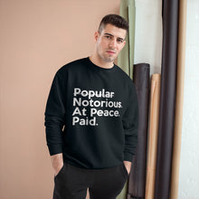 Load image into Gallery viewer, Notorious. At Peace. Paid. Champion Unisex Sweatshirt x TeeAllAboutIt