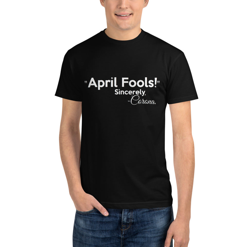 April Fools Unisex ECO/Sustainable T-Shirt