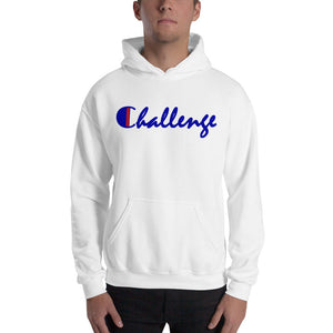 """ Challenge "" Hooded (unisex)  Sweatshirt"