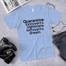 Load image into Gallery viewer, Quarantine (Introvert / Extrovert) T-Shirt