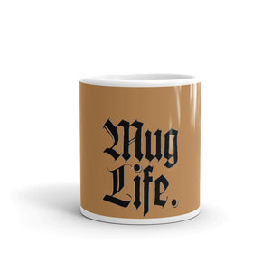 """MUG LIFE"" (butterscotch) Mug"