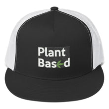 "Load image into Gallery viewer, "" Plant Based "" cannabis CBD  ( white letter ) Trucker Cap"