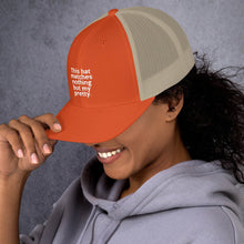 "Load image into Gallery viewer, "" This Hat Matches Nothing But My Pretty "" Trucker Cap"