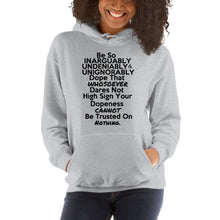 "Load image into Gallery viewer, "" Be So Dope "" Hooded Sweatshirt"