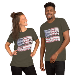 """ Census 2020 Too "" Short-Sleeve Unisex T-Shirt"