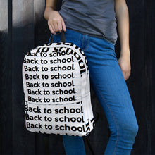 "Load image into Gallery viewer, "" BACK TO SCHOOL ""  Notebook Backpack"