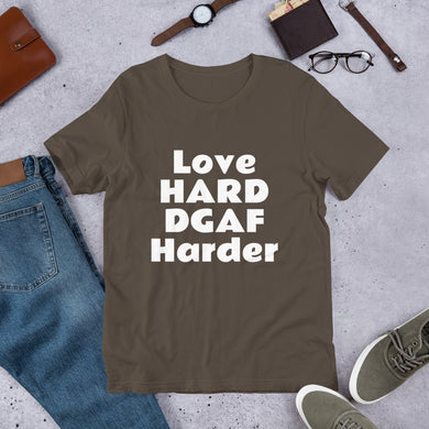 Love HARD DGAF Harder Short-Sleeve UNISEX tee