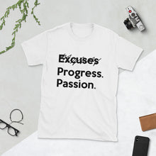 Load image into Gallery viewer, E̷x̷c̷u̷s̷e̷s̷ Progress. Passion. (scratch-through) short-sleeve unisex tee