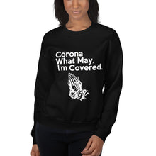Load image into Gallery viewer, Corona What May Unisex Sweatshirt