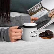"Load image into Gallery viewer, "" Active Ingredient "" Matte Black Magic Mug"