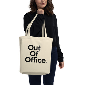 "📮📦 "" Out of Office "" Eco Tote Bag"