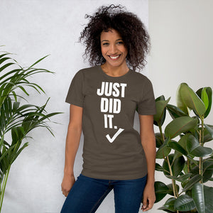 Just Did It. Short-Sleeve UNISEX tee