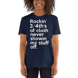 Rockin' 3/4th's Of Cloth Never Showin My Stuff Off  Mary J. Blige & Method Man inspired Short-Sleeve Unisex T-Shirt