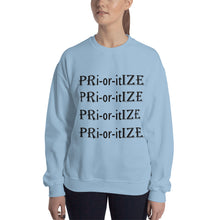 Load image into Gallery viewer, PRioritIZE UNISEX Sweatshirt