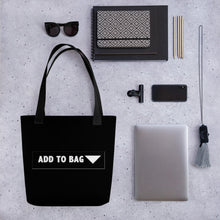 "Load image into Gallery viewer, "" Add to Bag "" shopping cart  button (black) Tote bag"