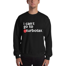 Load image into Gallery viewer, Turbotax (Mike Bloomberg #DemDebate inspired) Unisex Sweatshirt