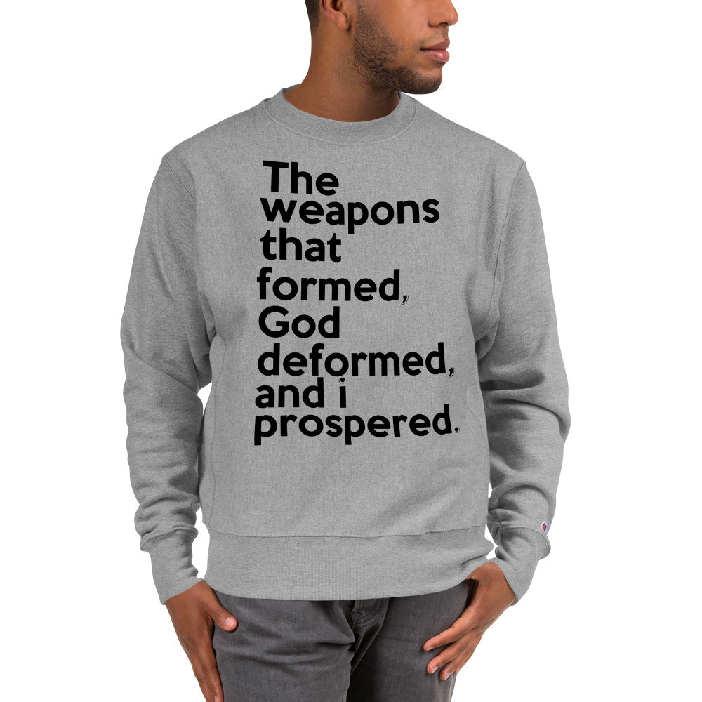 The Weapons that Formed ... Champion™ Sweatshirt