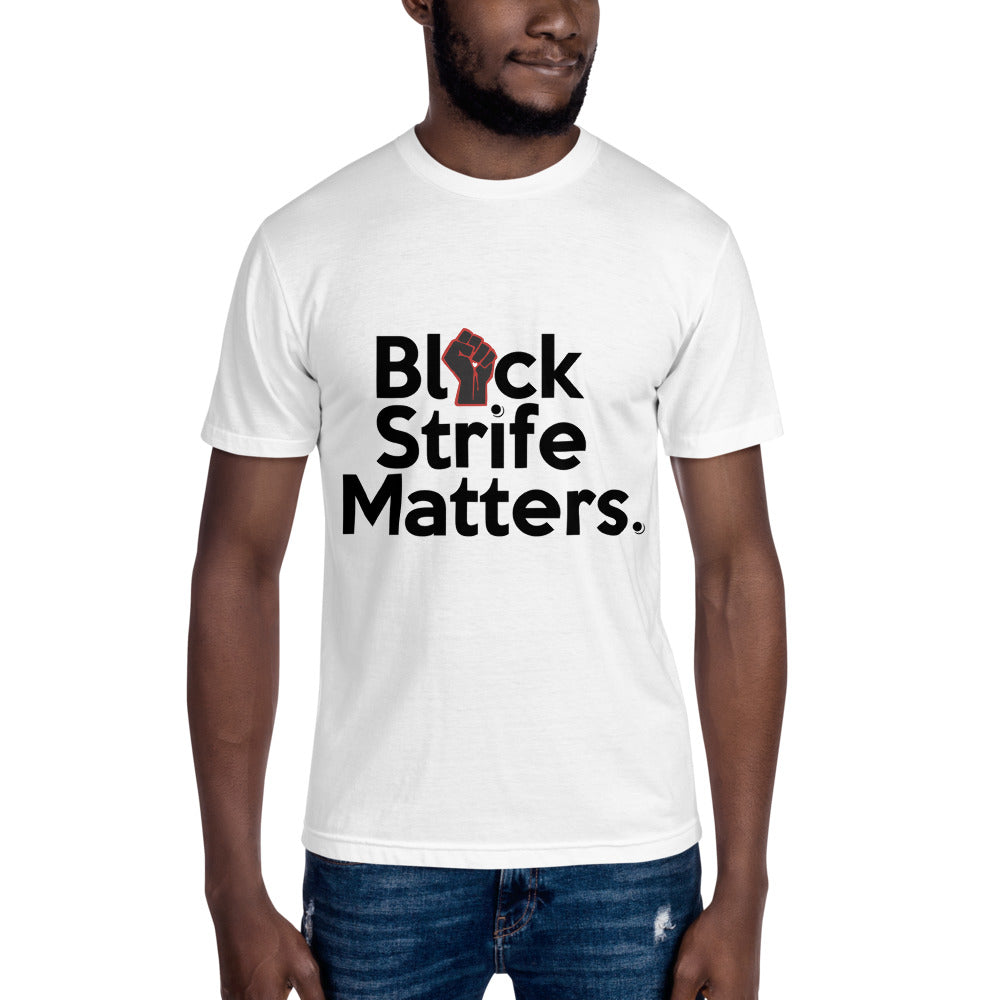 Black Strife Matters by Tees410 Unisex Crew Neck Tee
