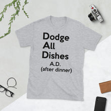 "Load image into Gallery viewer, ""Dodge All Dishes"" ( dad humor ) unisex short-sleeve tee"