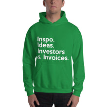 "Load image into Gallery viewer, "" Inspo, Ideas, Investors & Invoices "" Hooded Sweatshirt"
