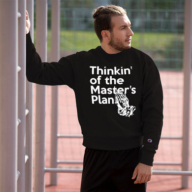 Thinkin' of the Master's Plan (Praying hands) Champion™ Sweatshirt
