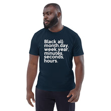 "Load image into Gallery viewer, ""Black All Year"" Unisex organic cotton t-shirt"