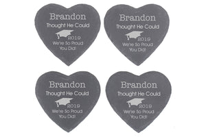 He Thought He Could Personalised Graduation Gift Coaster