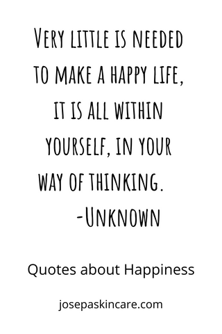 quotes about happiness to brighten your day josepa skincare