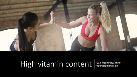 High vitamin content - Can lead to healthier young looking skin