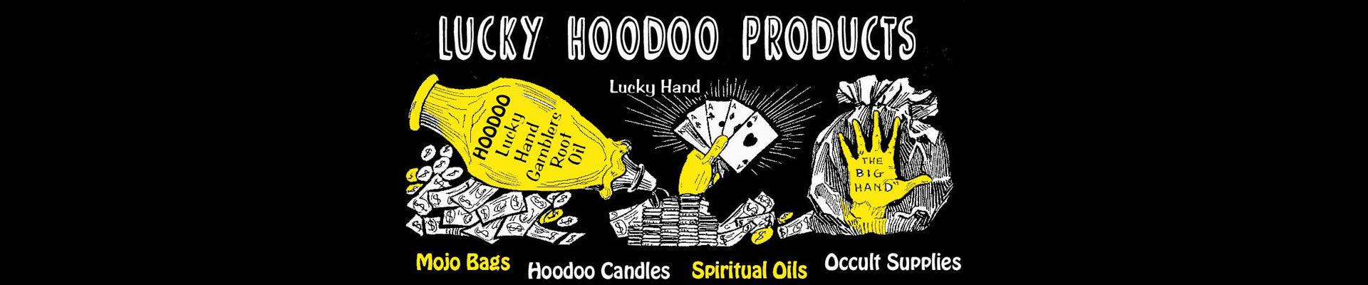 Lucky Hoodoo Products