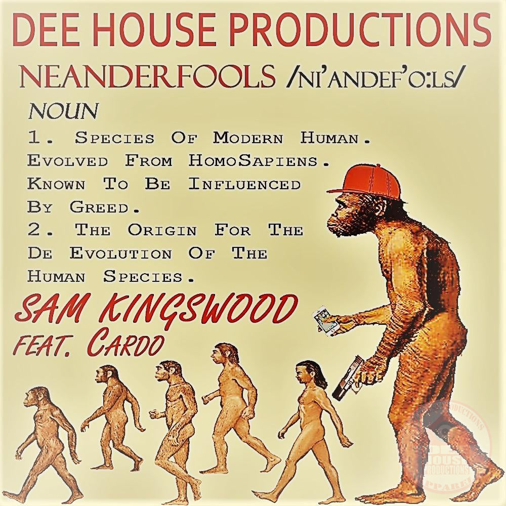 Sam Kingswood - NeanderFools Feat. Cardo (Digital Download)