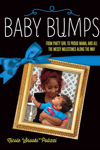 Baby Bumps (Paperback): From Party Girl to Proud Mama, and all the Messy Milestones Along the Way