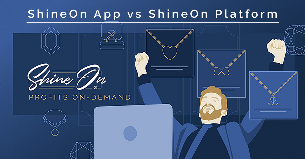The Benefits of The ShineOn App and Platform