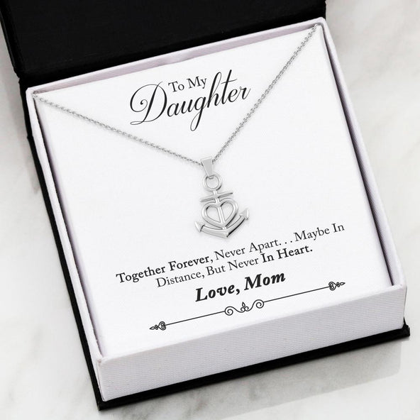 To My Daughter- Together Forever Friendship Anchor Necklace